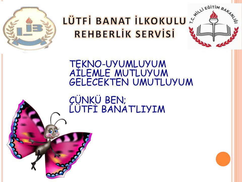 LÜTFİ BANAT İLKOKULU REHBERLİK SERVİSİ