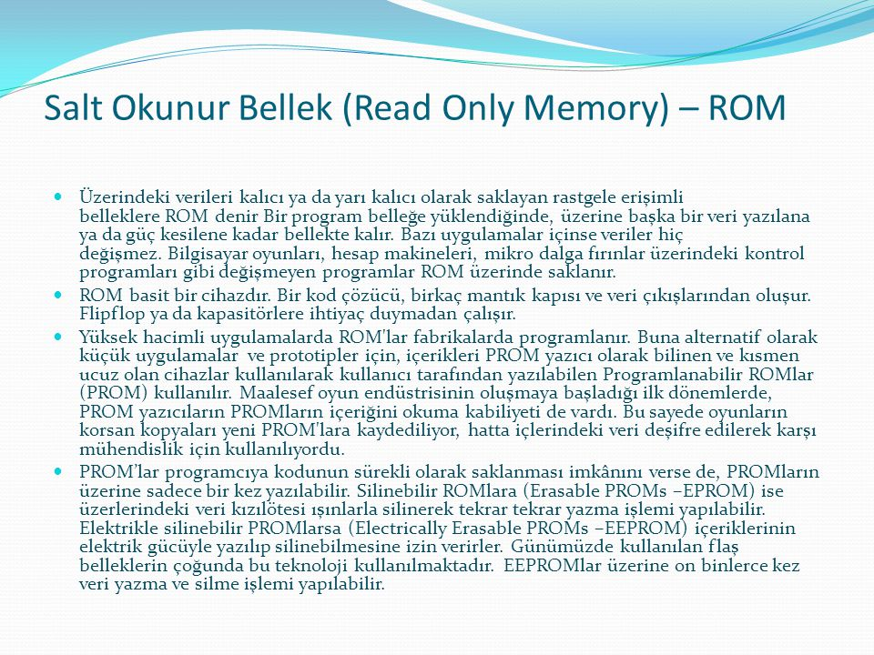 Salt Okunur Bellek (Read Only Memory) – ROM
