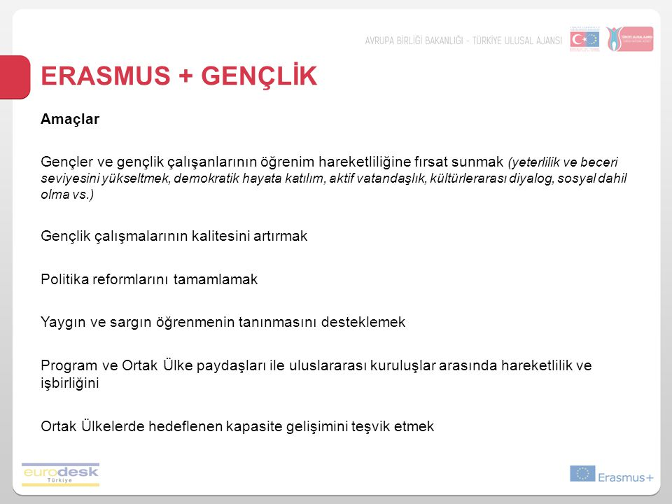 ERASMUS + Gençlİk Amaçlar