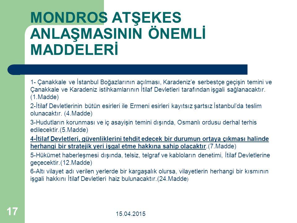 MONDROS ATŞEKES ANLAŞMASININ ÖNEMLİ MADDELERİ