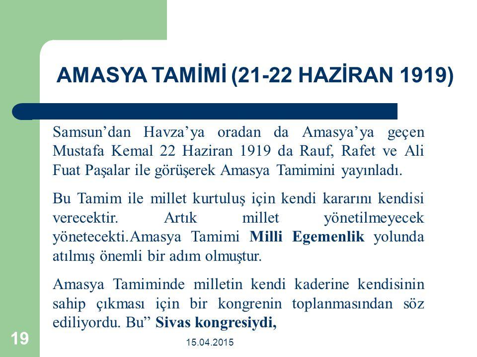 AMASYA TAMİMİ (21-22 HAZİRAN 1919)