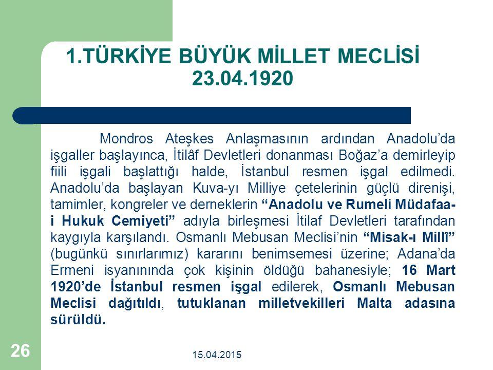 1.TÜRKİYE BÜYÜK MİLLET MECLİSİ 23.04.1920