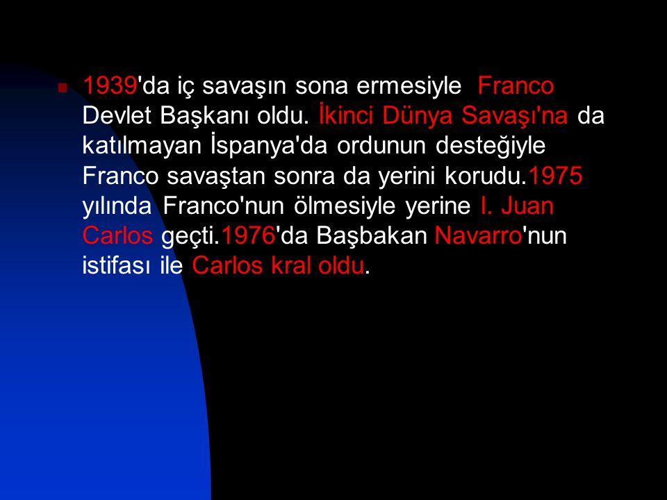 1939 da iç savaşın sona ermesiyle Franco Devlet Başkanı oldu