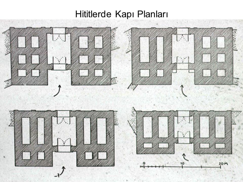 Hititlerde Kapı Planları