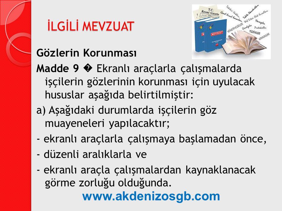 İLGİLİ MEVZUAT www.akdenizosgb.com