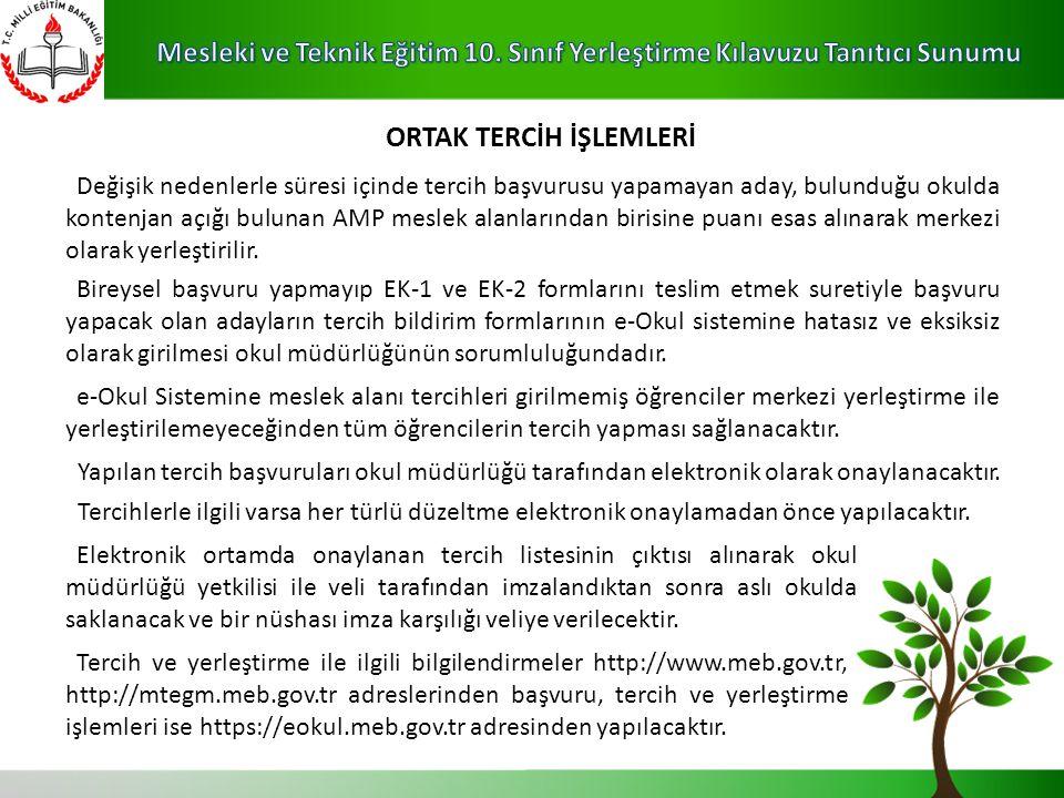 ORTAK TERCİH İŞLEMLERİ