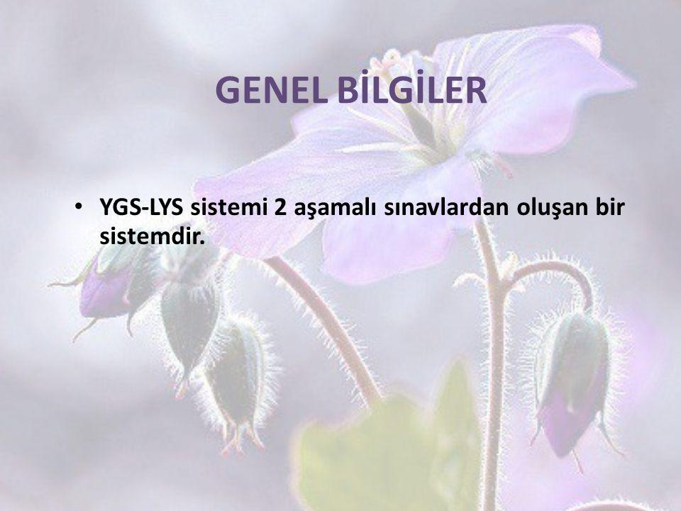 GENEL BİLGİLER YGS-LYS sistemi 2 aşamalı sınavlardan oluşan bir sistemdir. 18