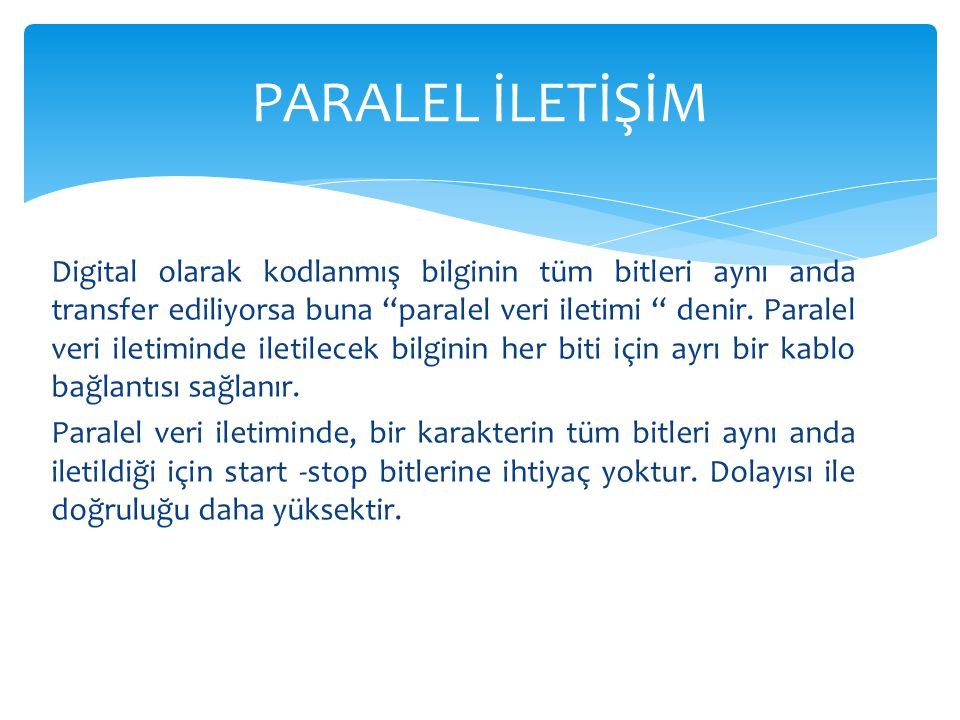 PARALEL İLETİŞİM