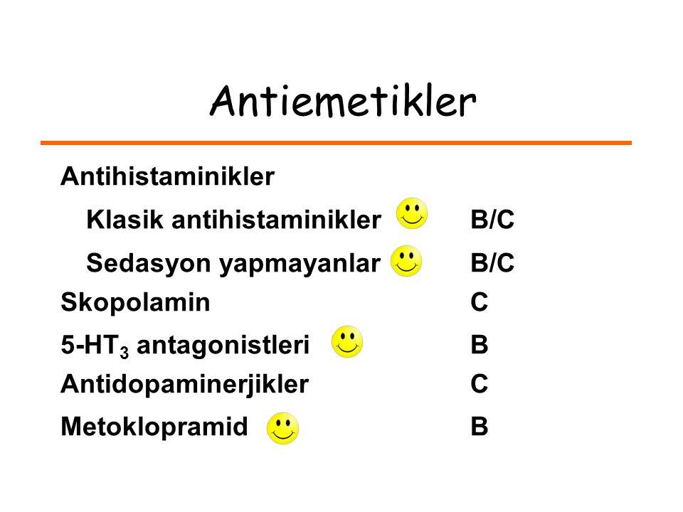 Antiemetikler Antihistaminikler Klasik antihistaminikler B/C