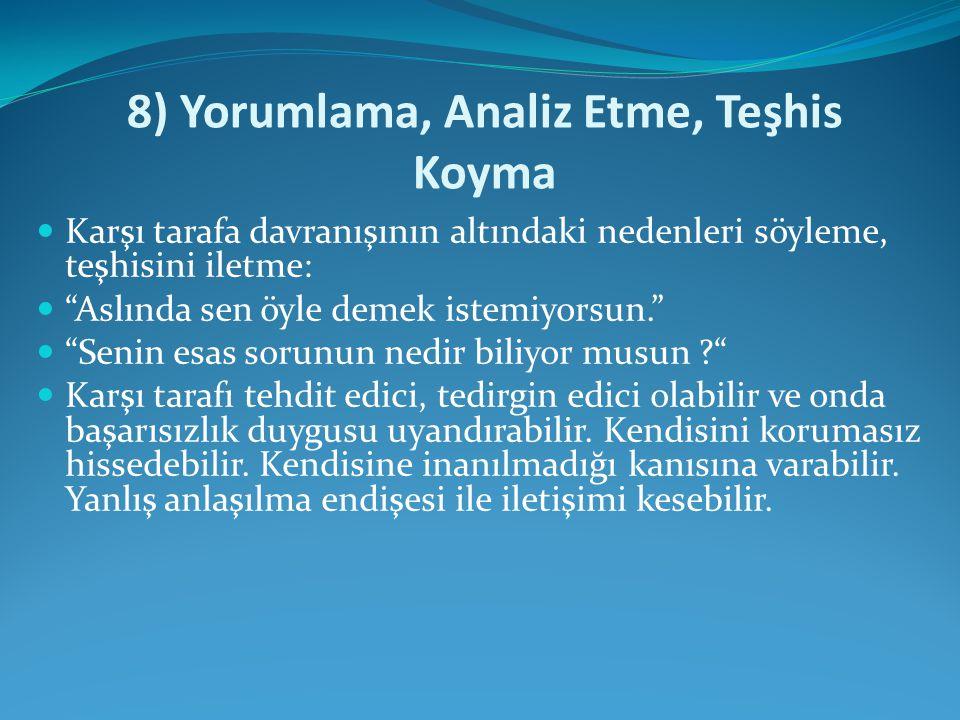 8) Yorumlama, Analiz Etme, Teşhis Koyma