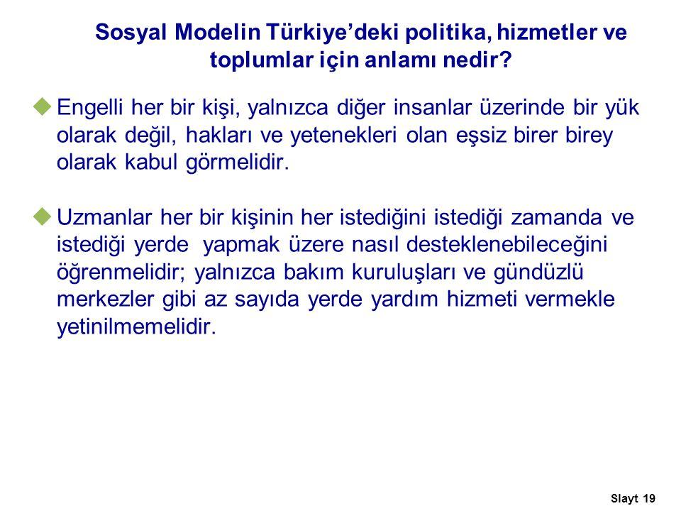Sosyal Modelin Türkiye'deki politika, hizmetler ve toplumlar için anlamı nedir