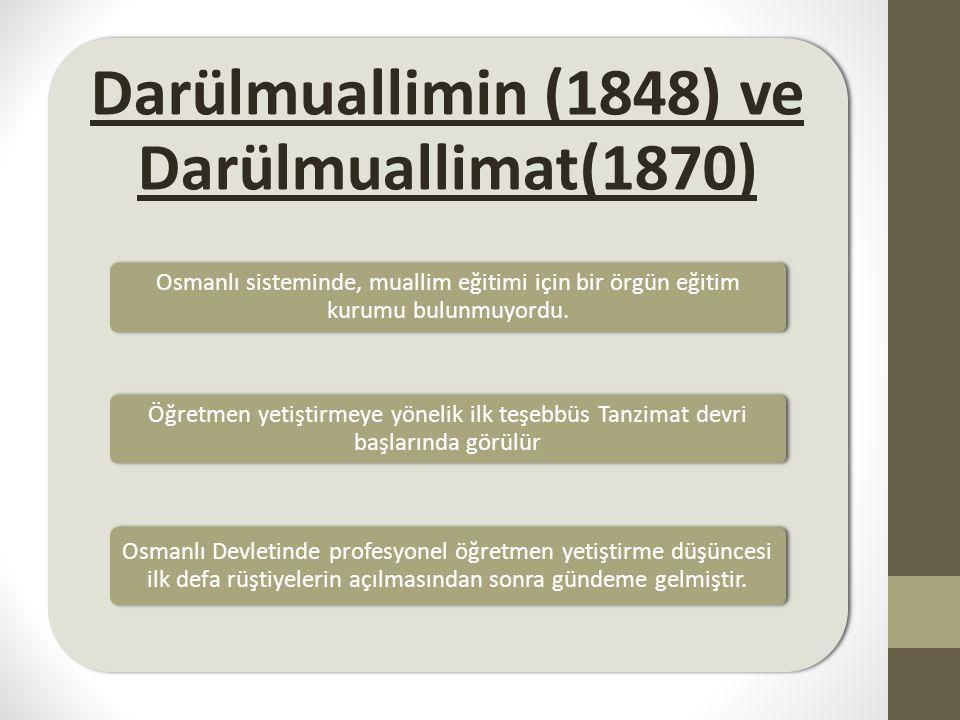 Darülmuallimin (1848) ve Darülmuallimat(1870)