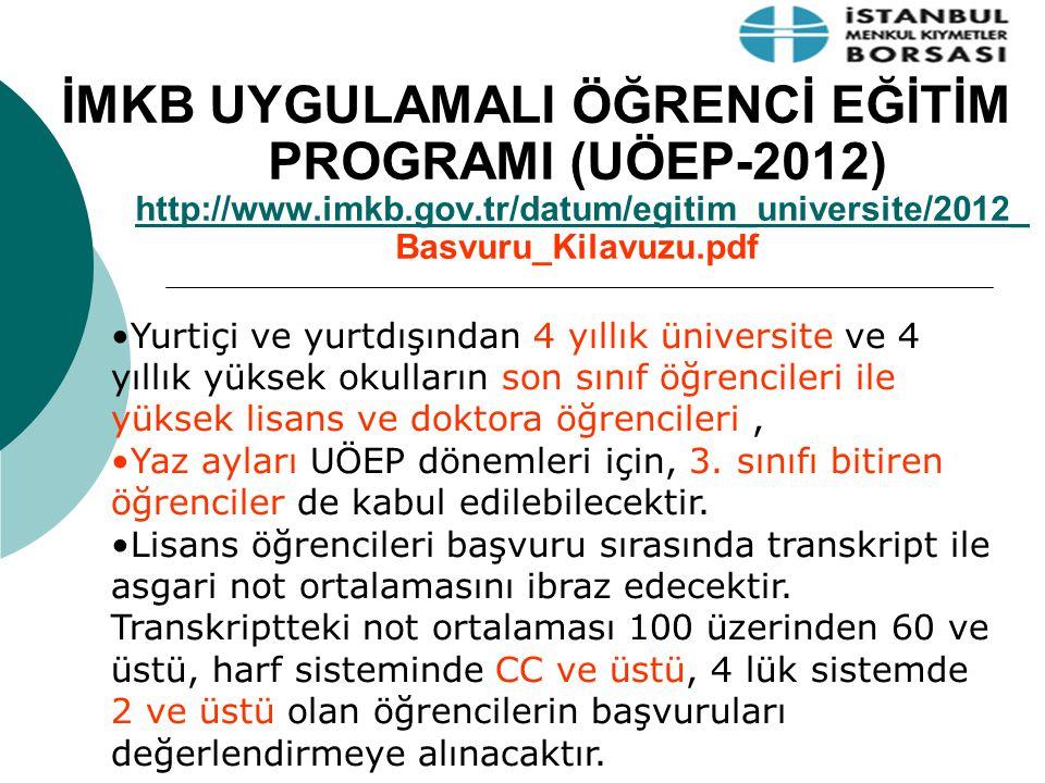 İMKB UYGULAMALI ÖĞRENCİ EĞİTİM PROGRAMI (UÖEP-2012) http://www. imkb