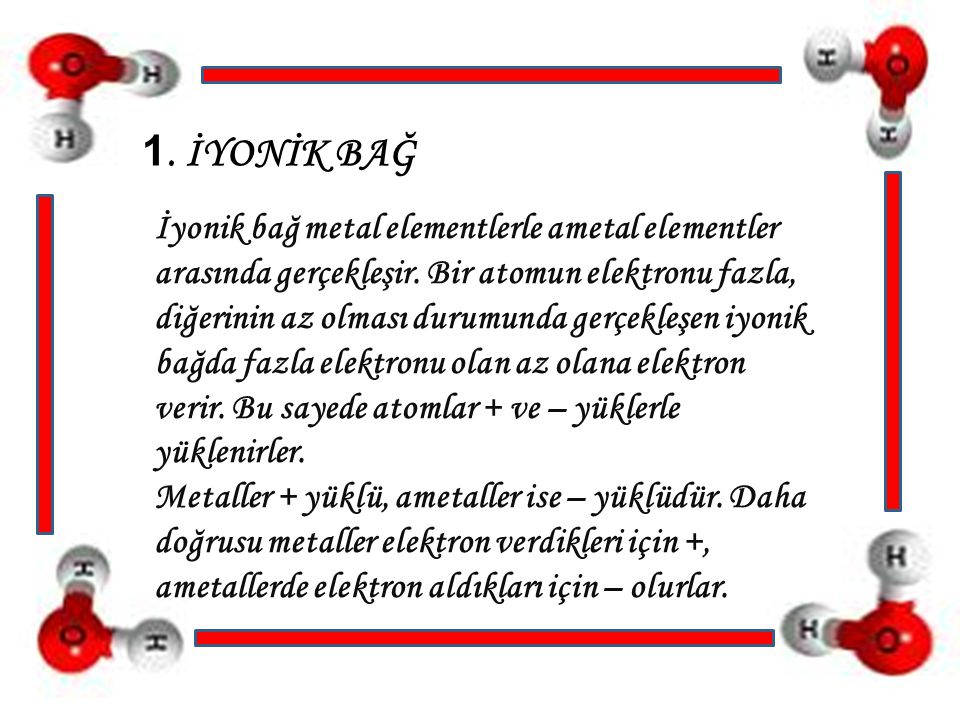 1. İYONİK BAĞ