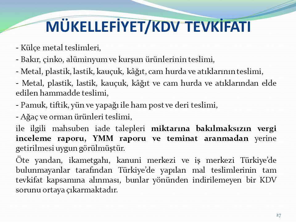 MÜKELLEFİYET/KDV TEVKİFATI