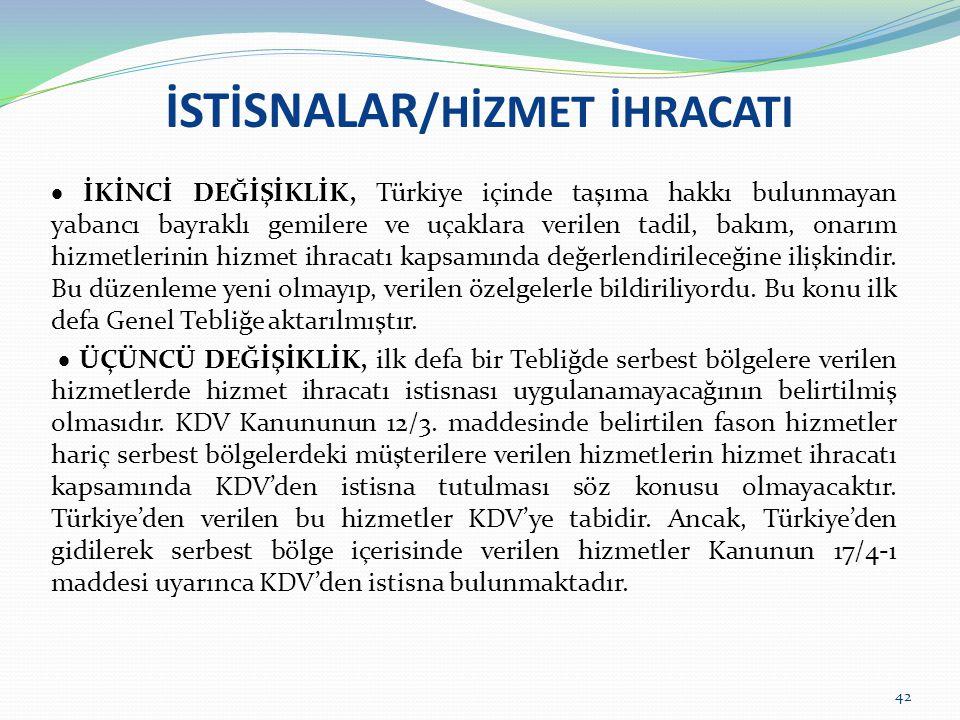 İSTİSNALAR/HİZMET İHRACATI