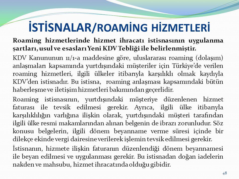 İSTİSNALAR/ROAMİNG HİZMETLERİ