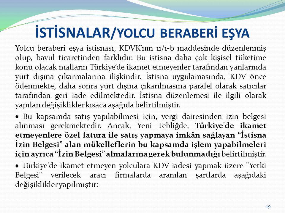 İSTİSNALAR/YOLCU BERABERİ EŞYA