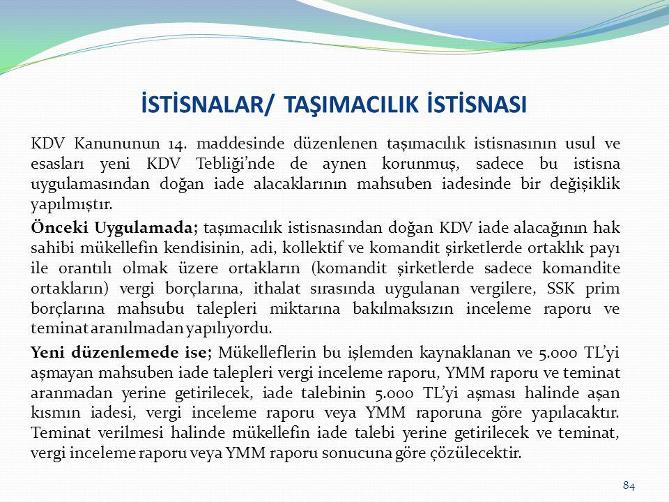 İSTİSNALAR/ TAŞIMACILIK İSTİSNASI