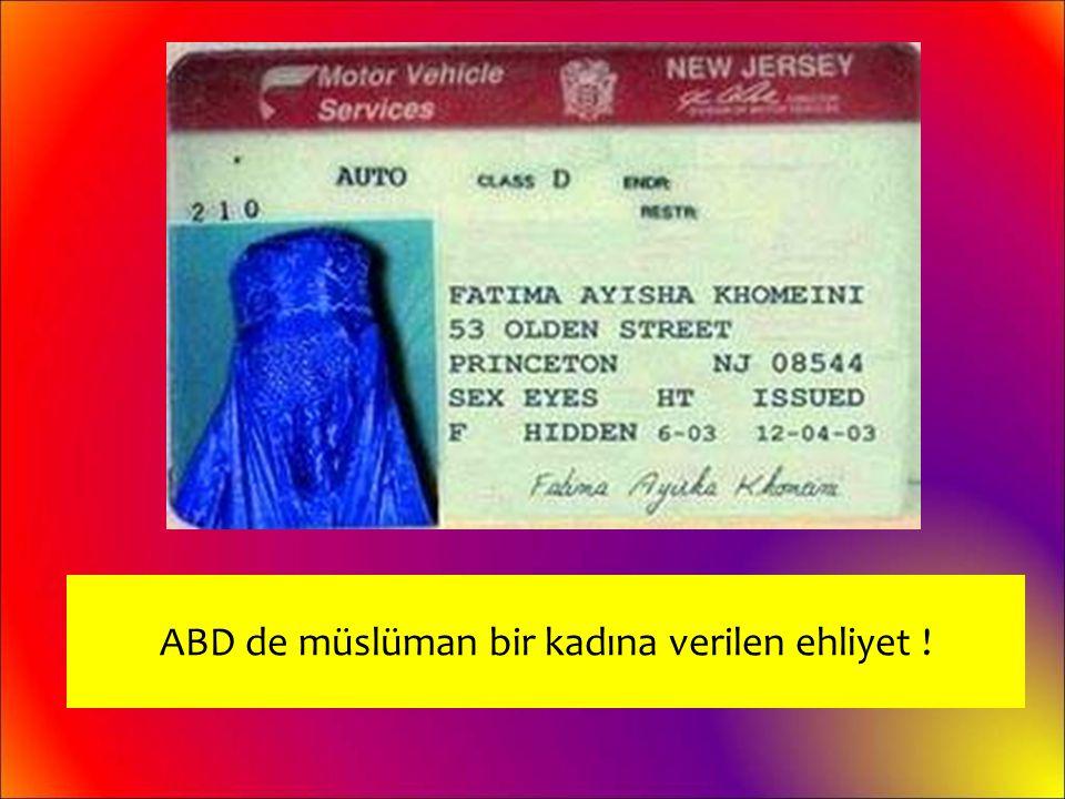 ABD de müslüman bir kadına verilen ehliyet !