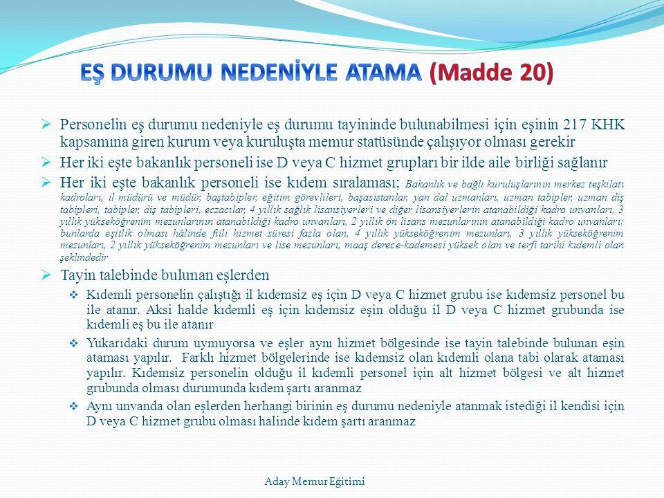 EŞ DURUMU NEDENİYLE ATAMA (Madde 20)