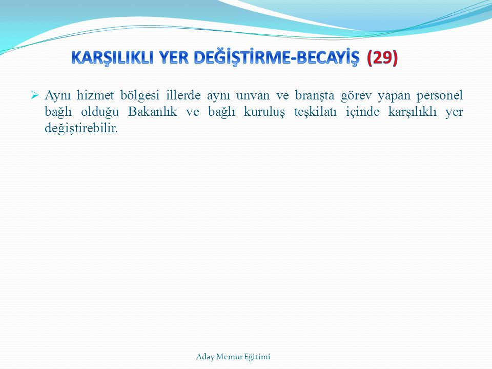 KARŞILIKLI YER DEĞİŞTİRME-BECAYİŞ (29)