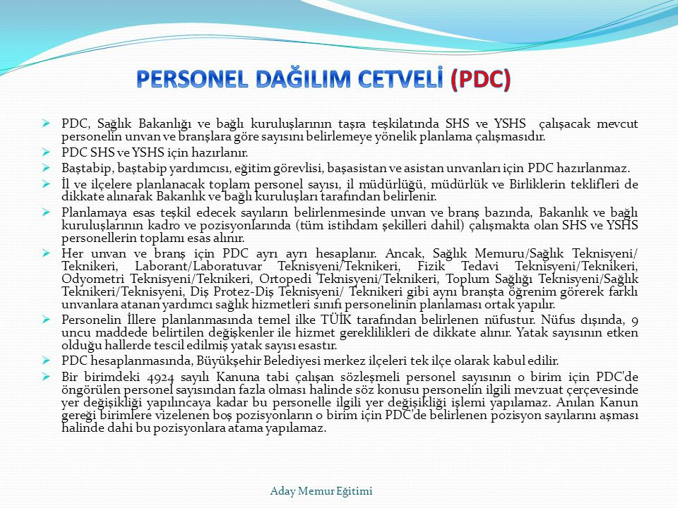 PERSONEL DAĞILIM CETVELİ (PDC)