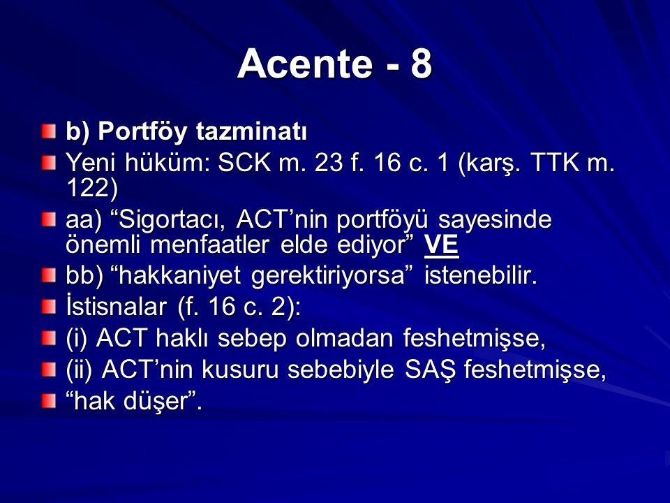 Acente - 8 b) Portföy tazminatı