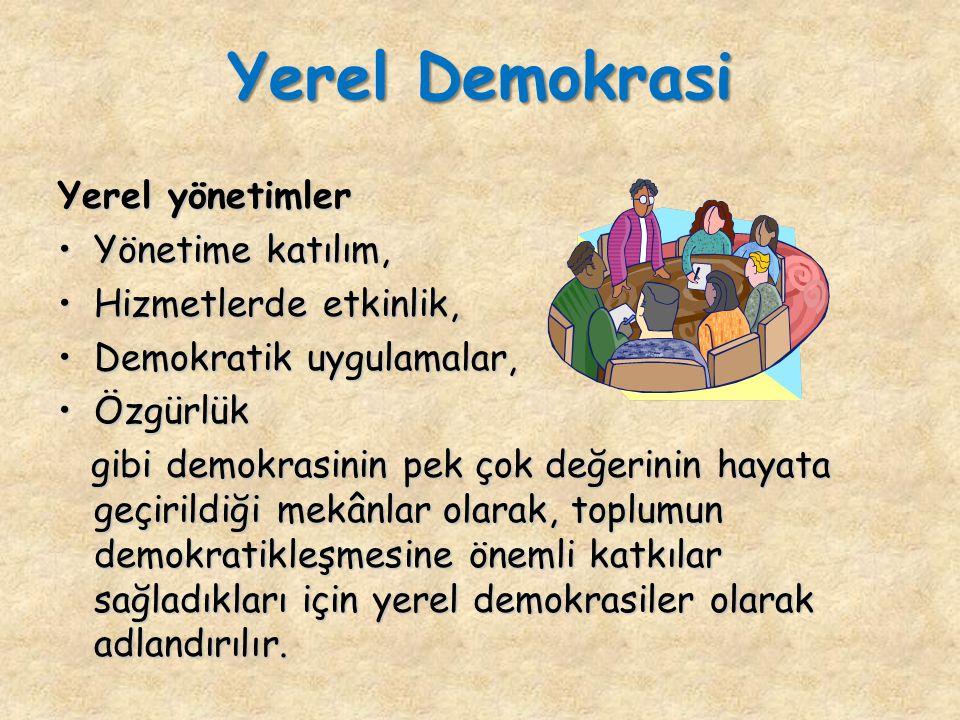 Yerel Demokrasi Yerel yönetimler Yönetime katılım,