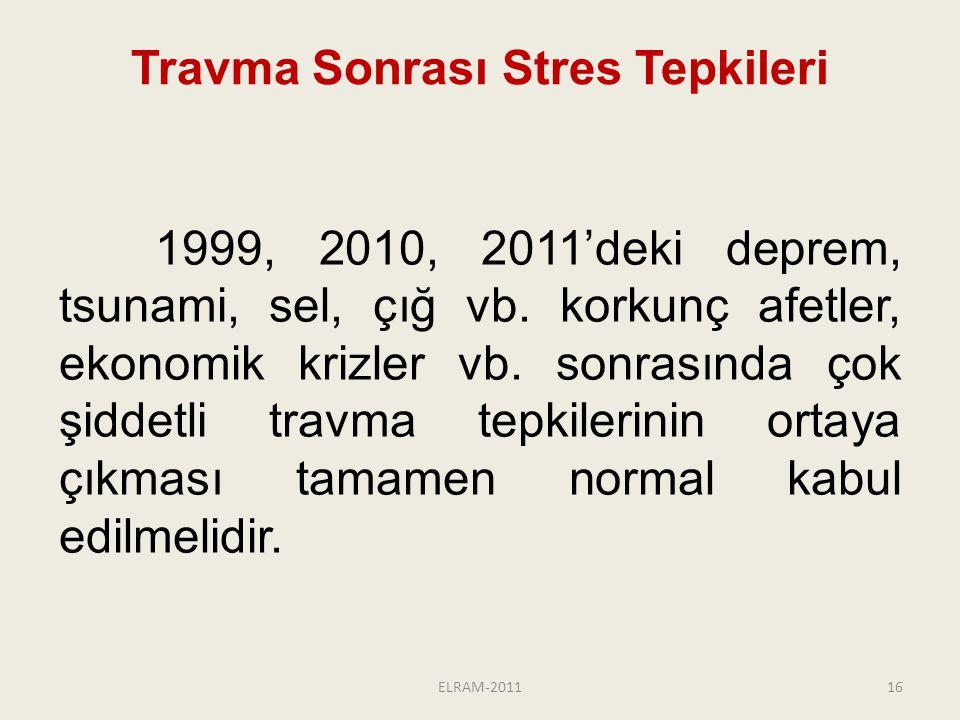 Travma Sonrası Stres Tepkileri