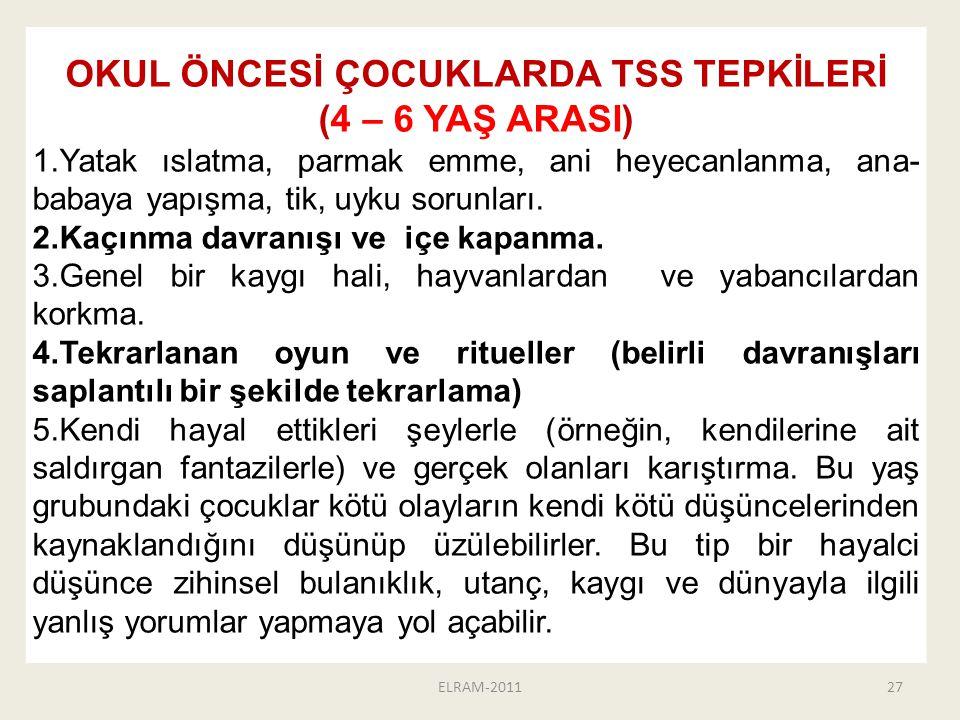OKUL ÖNCESİ ÇOCUKLARDA TSS TEPKİLERİ