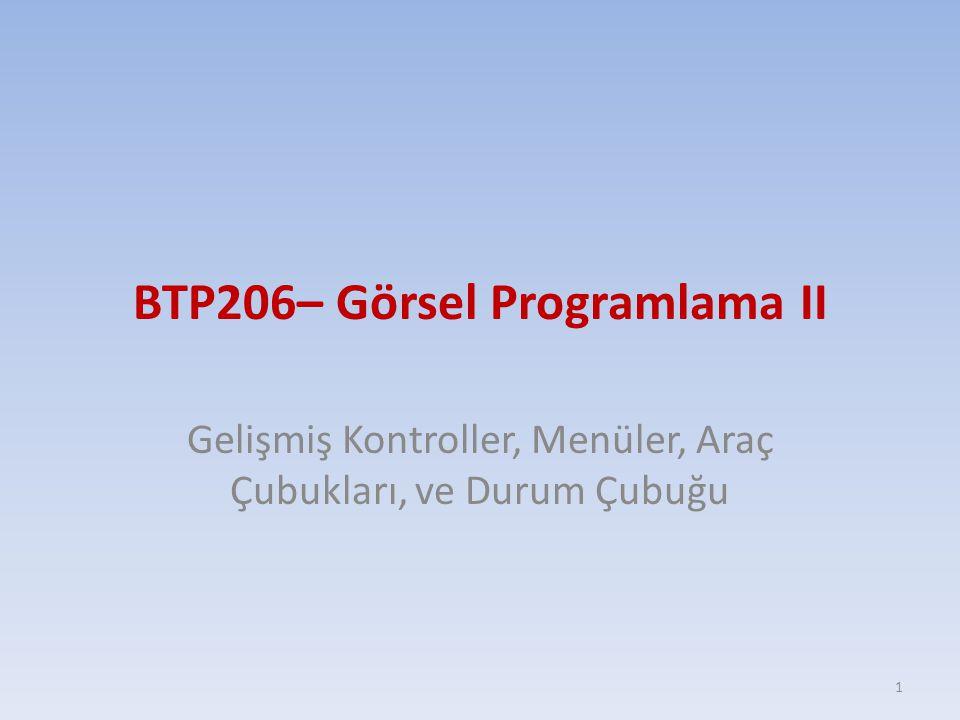 BTP206– Görsel Programlama II