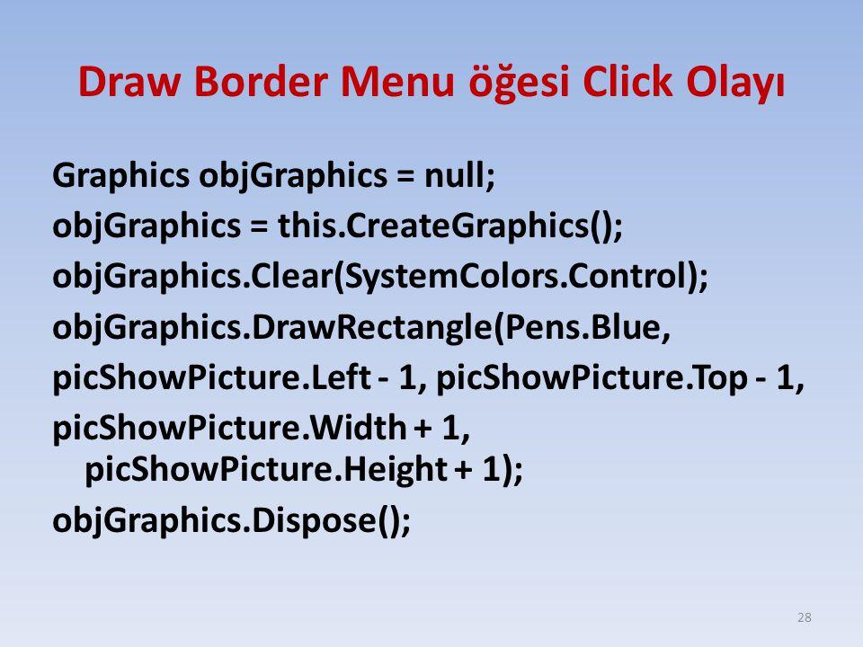 Draw Border Menu öğesi Click Olayı