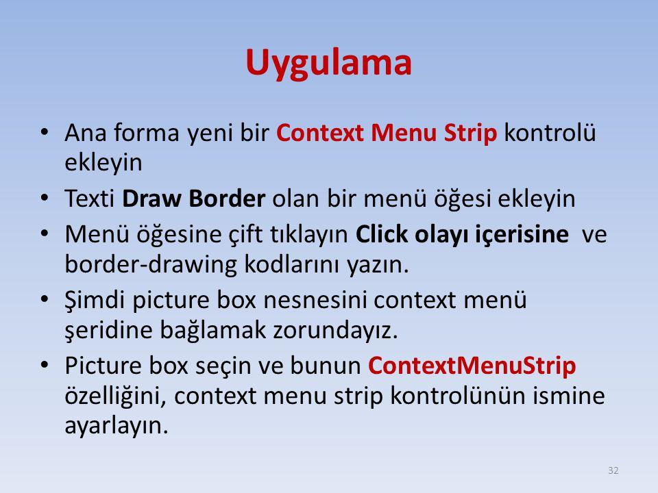 Uygulama Ana forma yeni bir Context Menu Strip kontrolü ekleyin