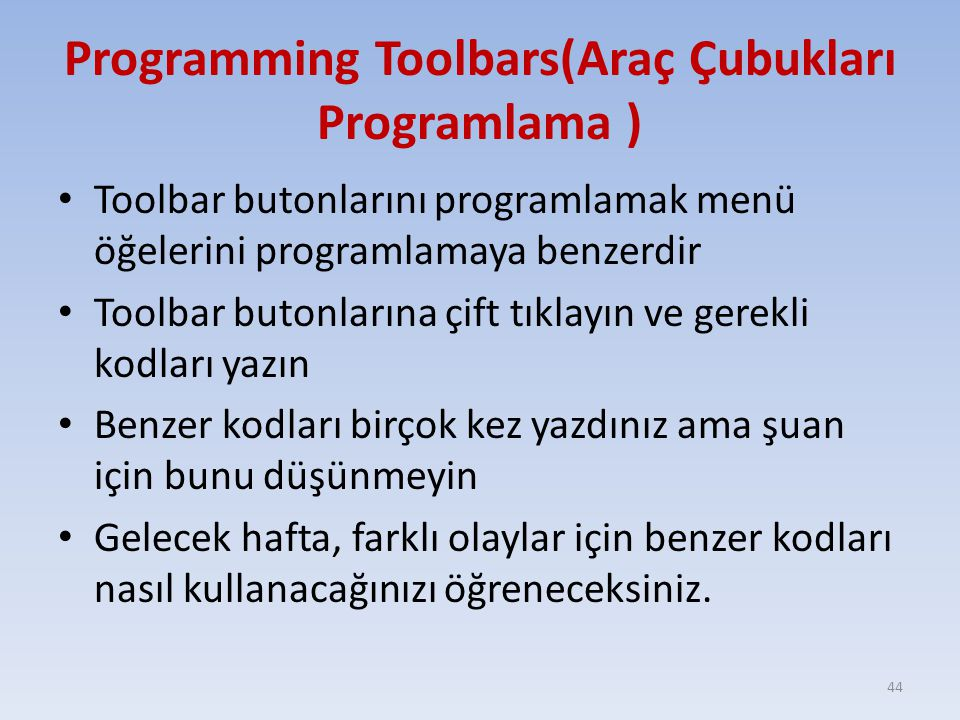 Programming Toolbars(Araç Çubukları Programlama )