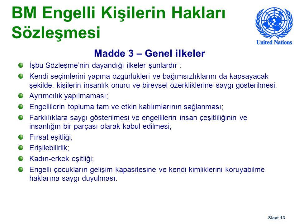 BM Engelli Kişilerin Hakları Sözleşmesi