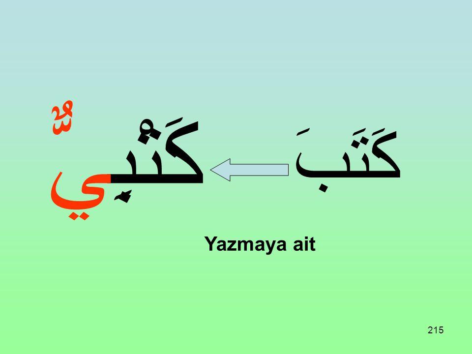 كَتْبِيٌّ كَتَبَ Yazmaya ait