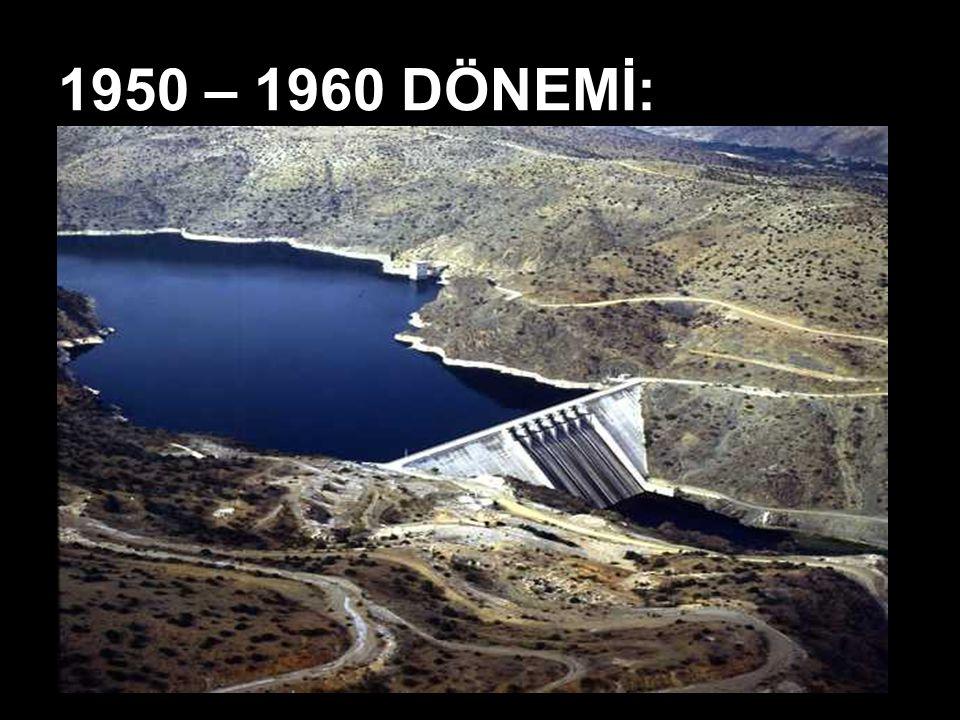 1950 – 1960 DÖNEMİ: Ekonomik kalkınmanın en hızlı olduğu dönemlerden biridir. Ekonomide devletin etkisi azalmıştır.