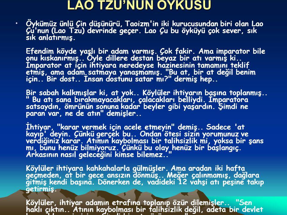 LAO TZU'NUN ÖYKÜSÜ