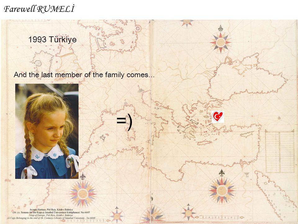 =) Farewell RUMELİ 1993 Türkiye