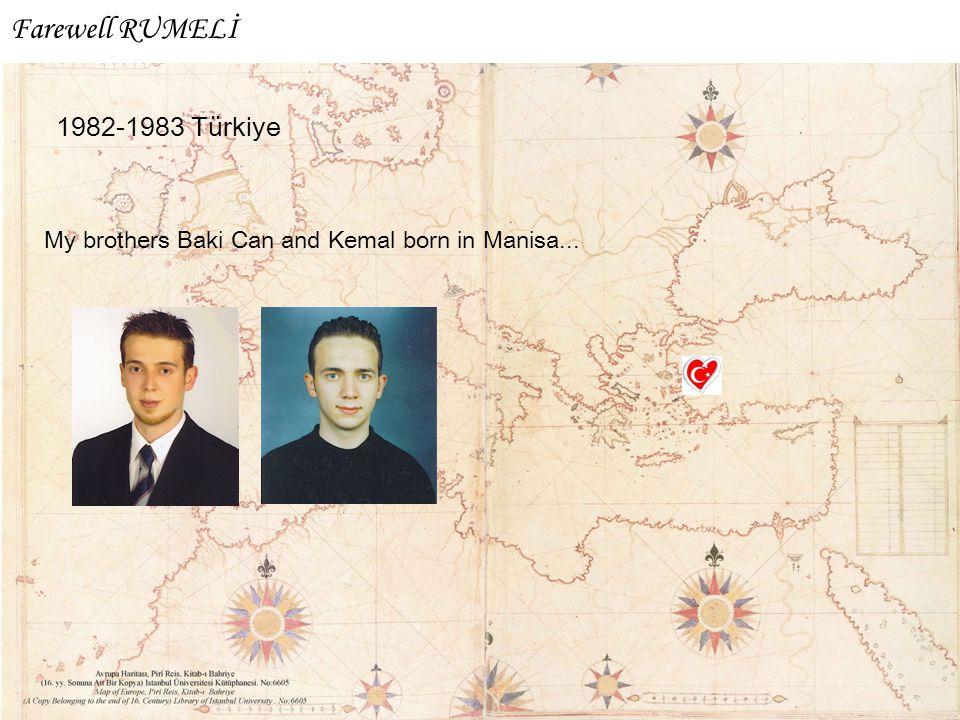 Farewell RUMELİ 1982-1983 Türkiye