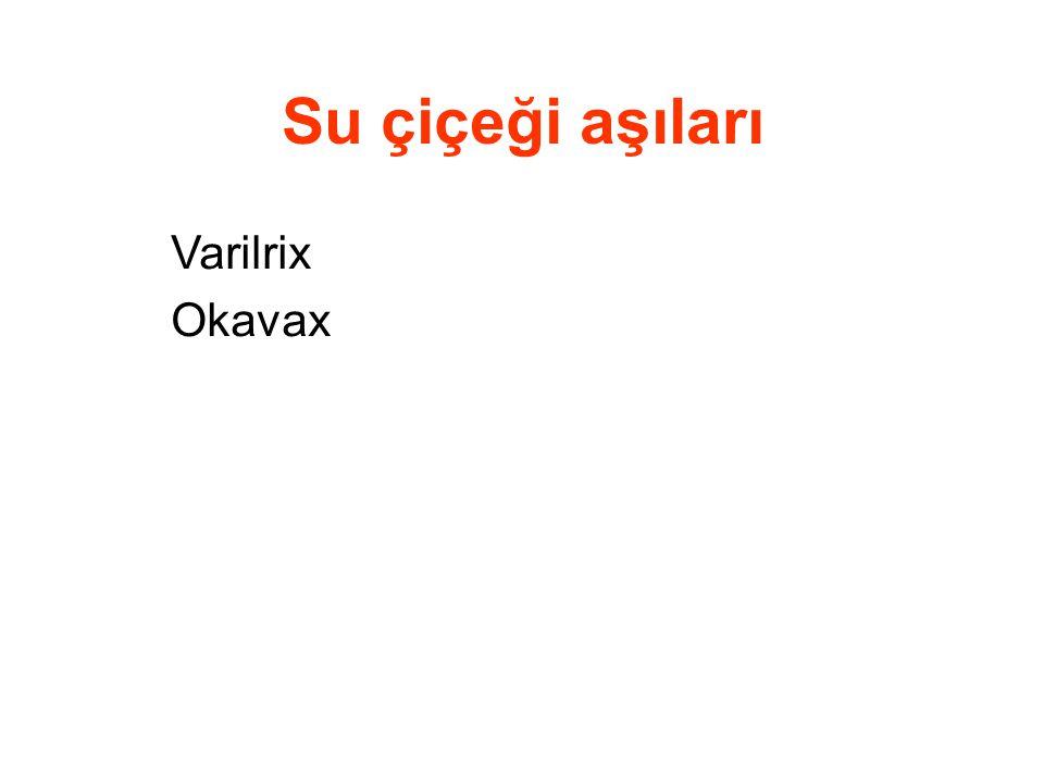 Su çiçeği aşıları Varilrix Okavax