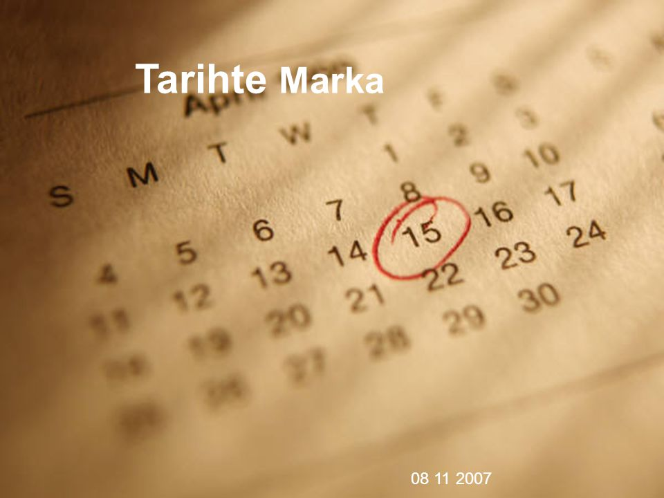 Tarihte Marka 08 11 2007