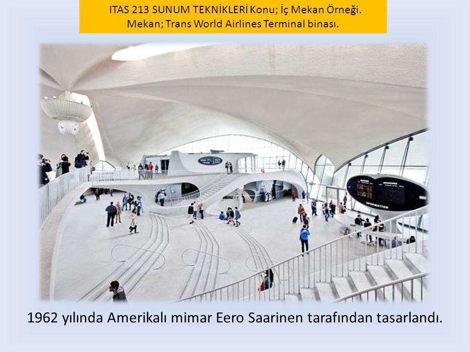 1962 yılında Amerikalı mimar Eero Saarinen tarafından tasarlandı.