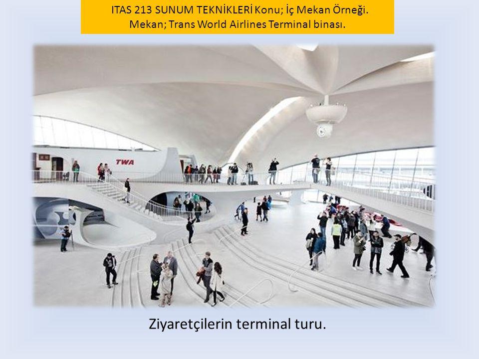Ziyaretçilerin terminal turu.