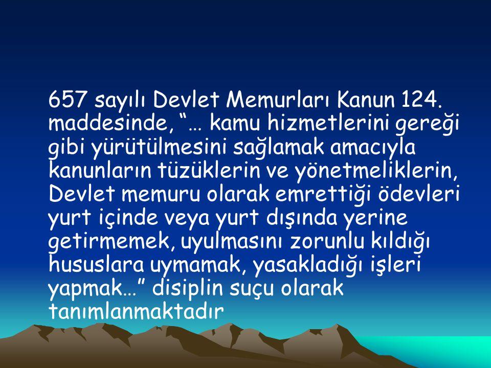 657 sayılı Devlet Memurları Kanun 124