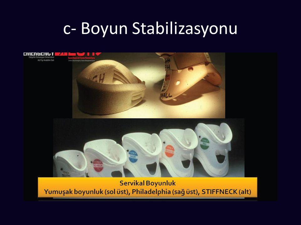c- Boyun Stabilizasyonu