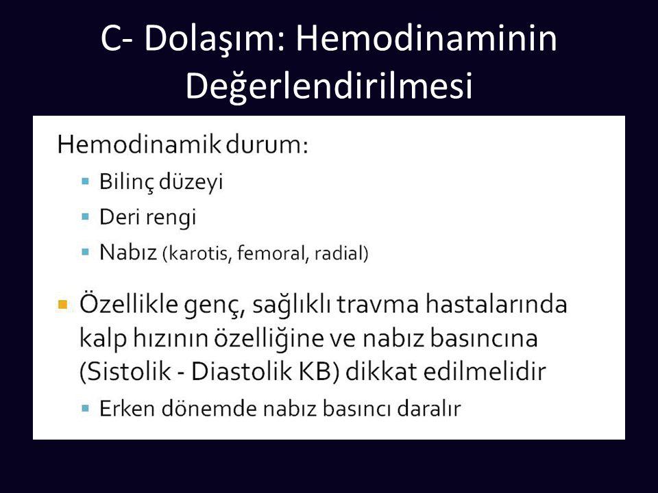C- Dolaşım: Hemodinaminin Değerlendirilmesi