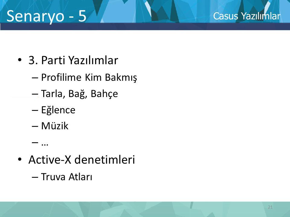 Senaryo - 5 3. Parti Yazılımlar Active-X denetimleri