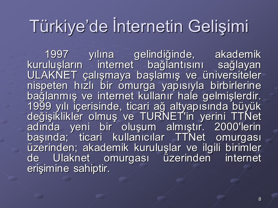 Türkiye'de İnternetin Gelişimi